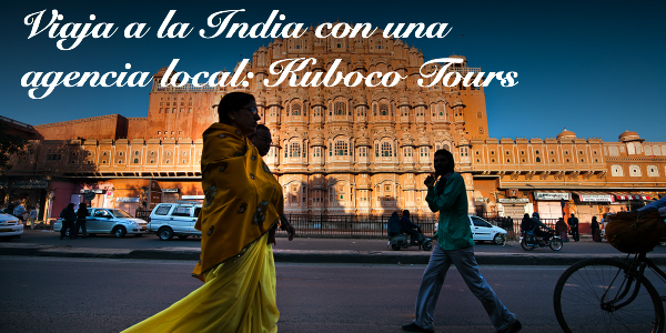 Viaja a la India con Kuboco Tours